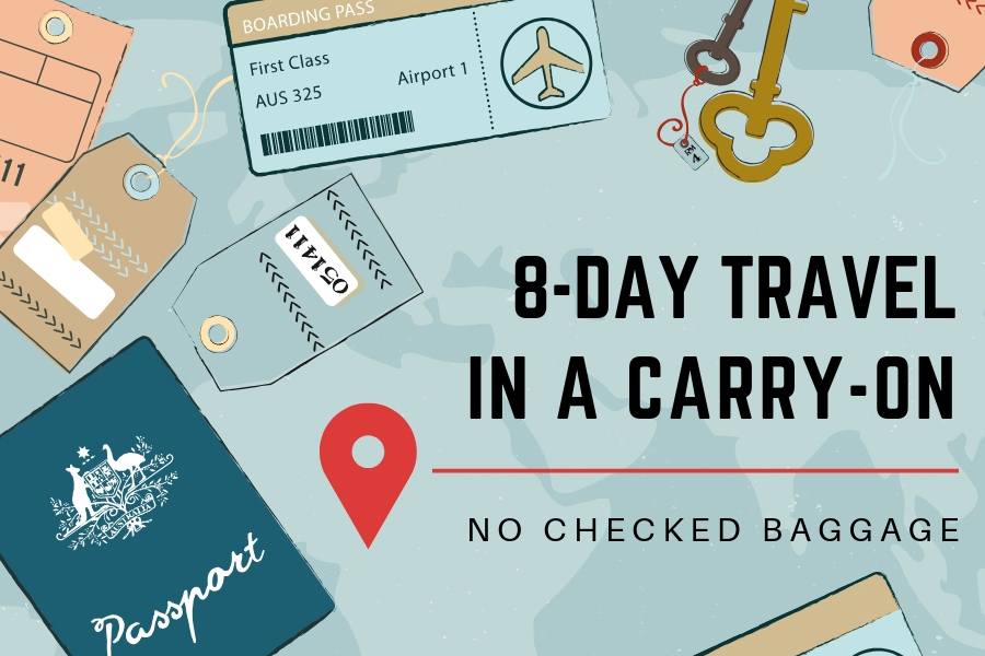Travel How To Hack. What's In My Bag. What I Packed for an 8-Day Cruise Holiday Vacation in a Carry-On and Personal Bag, no checked baggage.