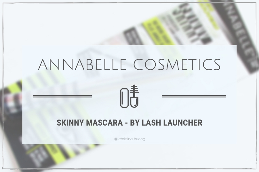 Annabelle Cosmetics Skinny Mascara by Lash Launcher First Impression Review