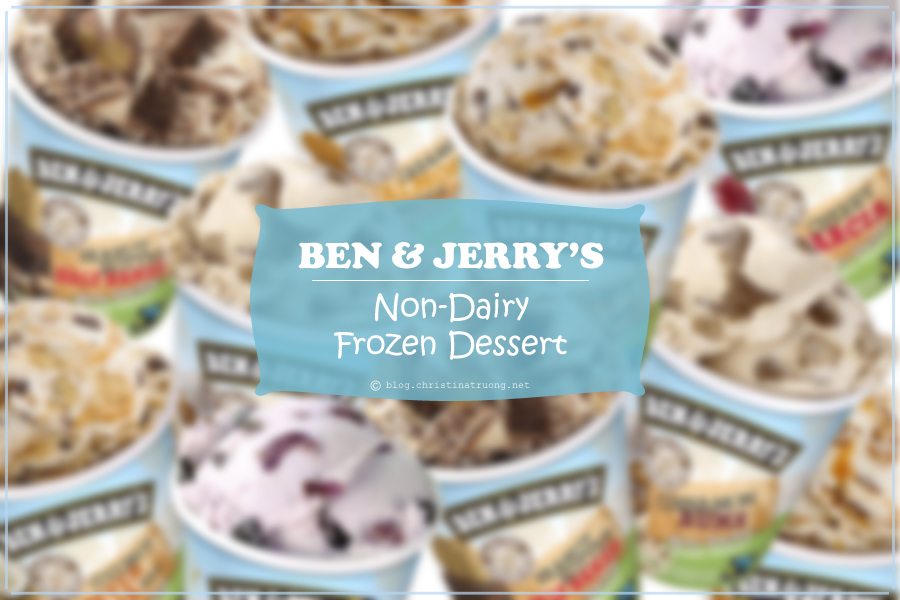 Ben and Jerry's Non-Dairy Frozen Dessert Review
