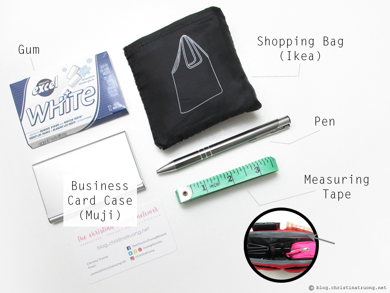 What's In My Bag? Excel White Gum. Vistaprint Customized and Personalized Business Cards. Muji Aluminum Business Card Case. IKEA Knalla Shopping Bag. Stationary - Pen. Measuring Tape.