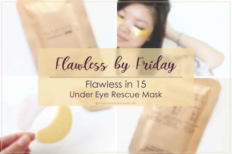 Flawless by Friday Flawless in 15 Under Eye Rescue Mask Review