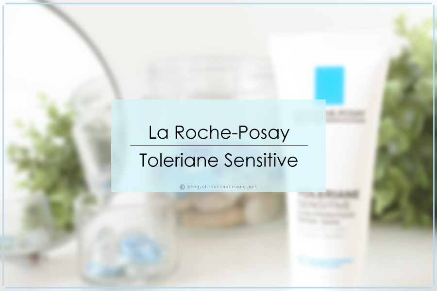 La Roche-Posay Toleriane Sensitive First Impression Review