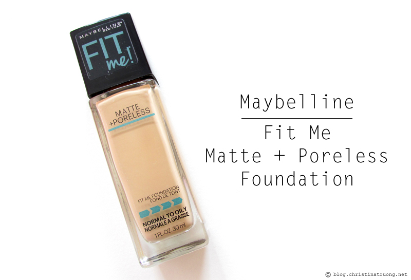 ChickAdvisor Unboxing - Maybelline New York Fit Me Matte + Poreless Foundation