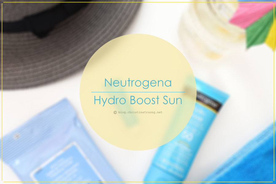 Neutrogena Hydro Boost Water Gel Sunscreen SPF 50, Neutrogena Hydro Boost Gel Cream, Neutrogena All-in-One Make-up Removing Cleansing Wipes Review