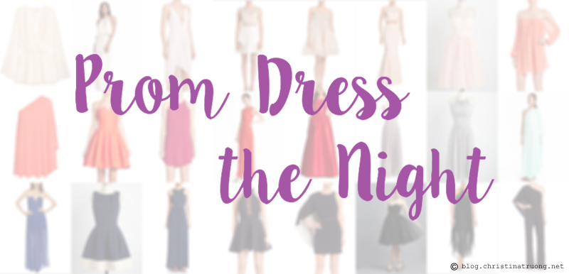 Prom Guide To Memories: Prom Dress the Night. My favourite prom dress picks.