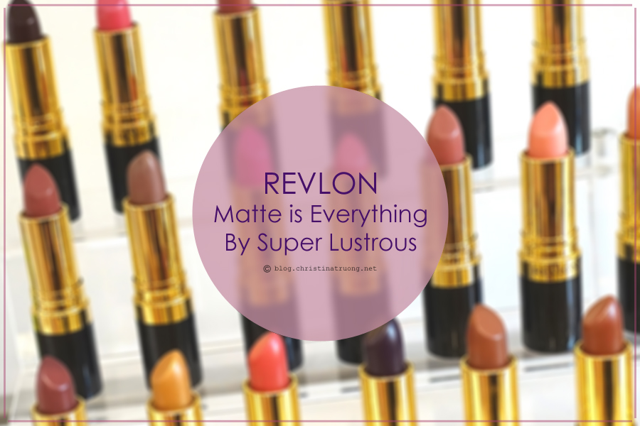 Revlon Matte is Everything By Super Lustrous