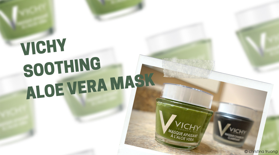 Vichy Soothing Aloe Vera Mask with Aloe Vera and Licorice Extract to Reduce Redness on Face Skincare Review