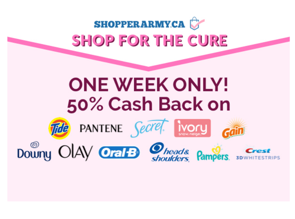 Shopper Army Shop For The Cure Cash Back October 2019