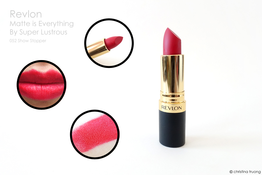 Revlon Matte is Everything By Super Lustrous 052 Show Stopper Review Swatch