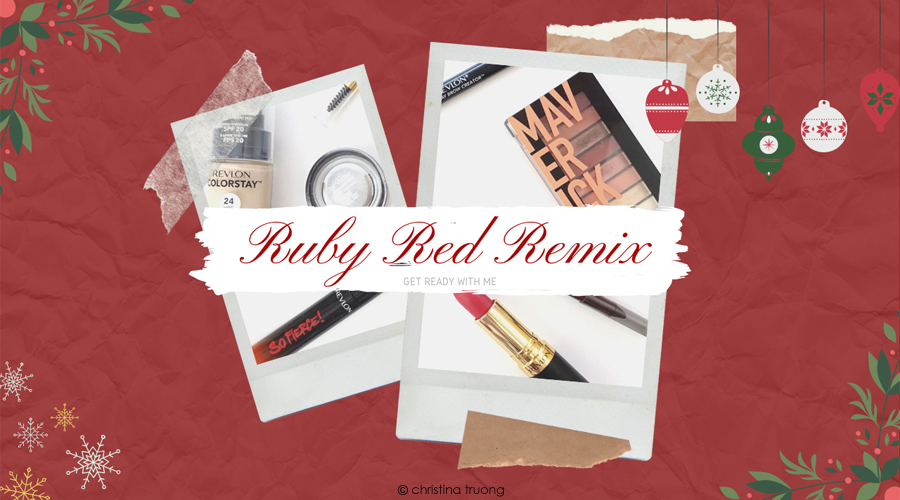 Revlon Ruby Red Remix Get Ready with Me Makeup