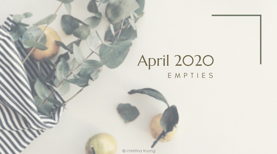 April 2020 Empties Hair and Skin Care Products