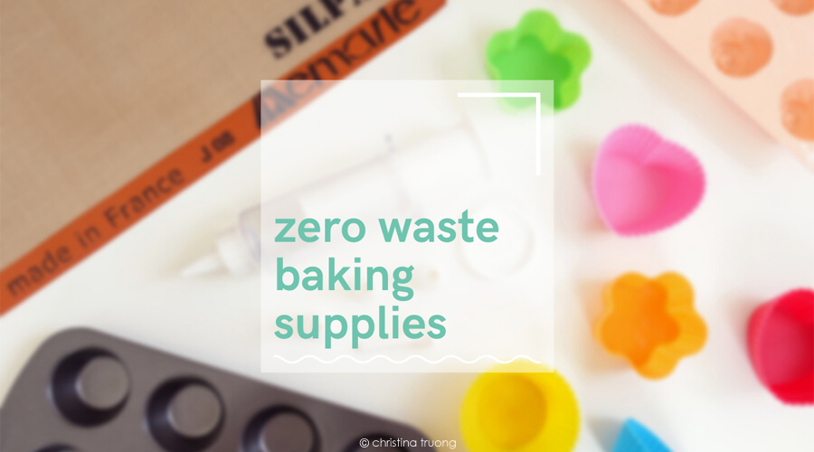 Zero Waste Baking Supplies Reduce Swap Single Use Waste