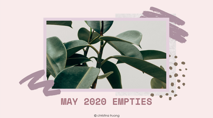 May 2020 Empties Hair and Skin Care Products