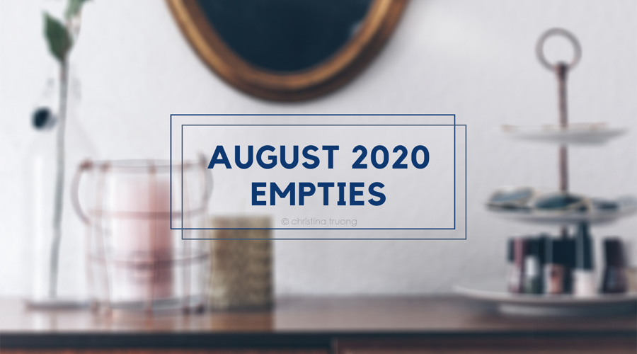 August 2020 Empties Hair and Skin Care Products